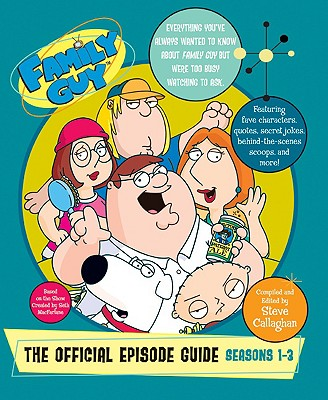 Family Guy By Callaghan, Steve/ Mcfarlane, Seth